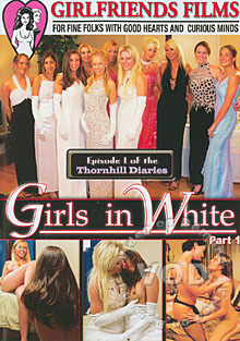 Girls In White Part 1 - Episode 1 of the Thornhill Diaries