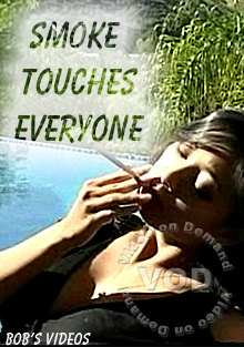 Smoke Touches Everyone