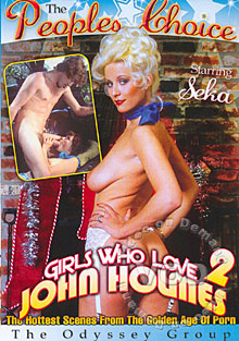 The Peoples Choice: Girls Who Love John Holmes 2