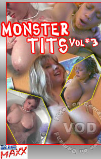 Monster Tits Vol 3