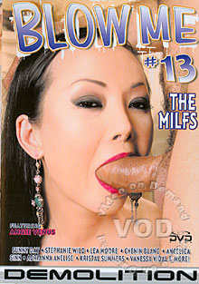 Blow Me 13 - The MILFS