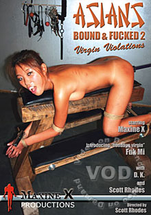 Asians Bound And Fucked 2 - Virgin Violations