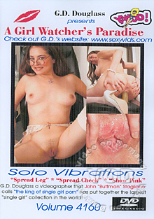 A Girl Watcher's Paradise Volume 4160 - Solo Vibrations