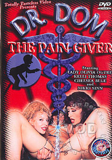 Dr. Dom - The Pain Giver