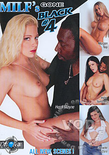 MILF'S Gone Black 4