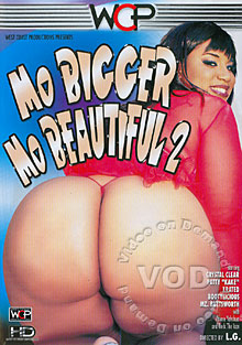 Mo Bigger Mo Beautiful 2