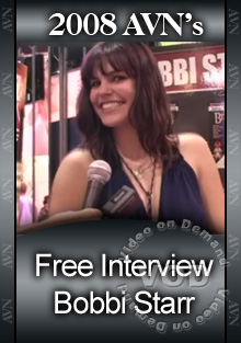 2008 AVN Interview - Bobbi Starr