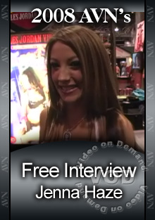2008 AVN Interview - Jenna Haze