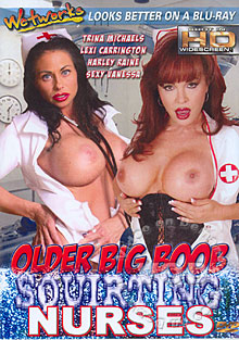 Older Big Boob Squirting Nurses