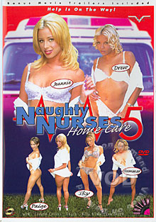 Naughty Nurses 5 - Home Care
