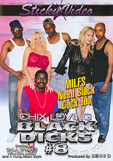 Chix Loving Black Dicks 8 - MILFS Need Black Cock Too