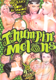 Thumpin' Melons