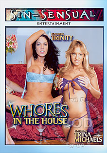Whores In The House