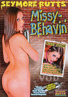 Seymore Butts Missy - Behavin'
