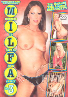 M.I.L.F.A. - Mothers I'd Love to Fuck Anally 3
