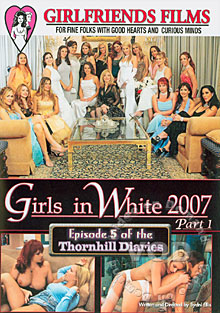 Girls In White 2007 Part 1 -  Episode 5 of the Thornhill Diaries