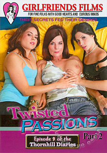 Twisted Passions Part 2 -  Episode 9 of the Thornhill Diaries