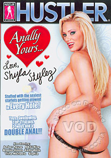 Anally Yours... Love, Shyla Stylez