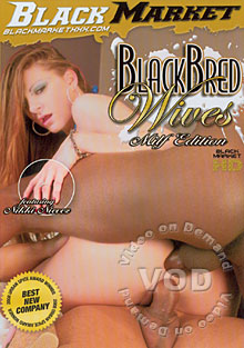 Blackbred Wives - MILF Edition