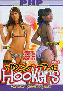 First Time Hookers Vol. 2