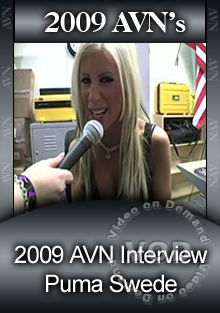 2009 AVN Interview - Puma Swede