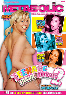 Teenage Facial Addicts 2
