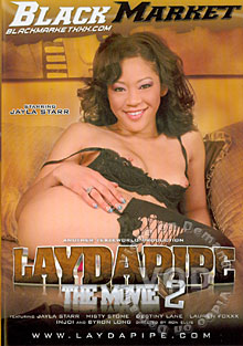 Lay Da Pipe The Movie 2