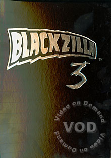 Blackzilla 3 (Disc 1)