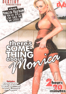 There's Something about Monica