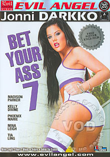 Bet Your Ass 7