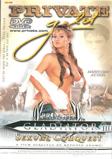 The Private Gladiator III - Sexual Conquest