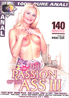 The Passion Of The Ass III