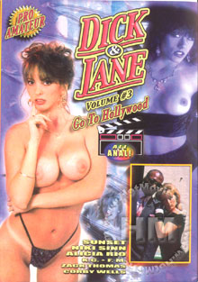 Dick & Jane Volume 3: Go To Hollywood