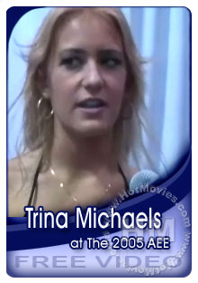 Trina Michaels Interview At The 2005 Adult Entertainment Expo