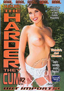 The Harder They Cum #2