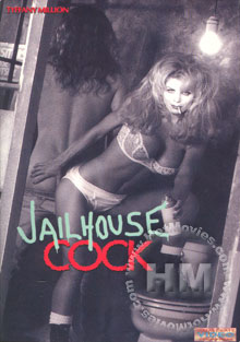 Jail House Cock