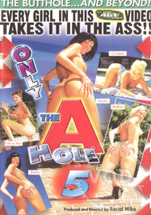 Only The A Hole 5