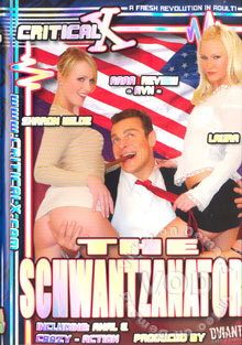 The Schwantzanator