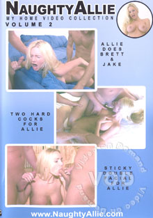 NaughtyAllie - My Home Video Collection Volume 2