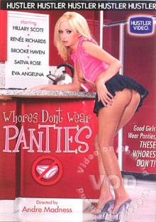 Whores Dont Wear Panties