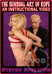 The Sensual Art Of Rope - An Instructional Video