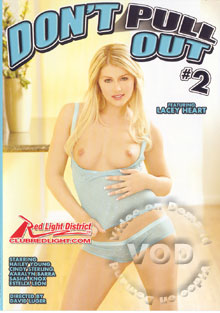 Don't Pull Out 2