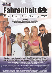 Fahrenheit 69: The Porn For Kerry DVD