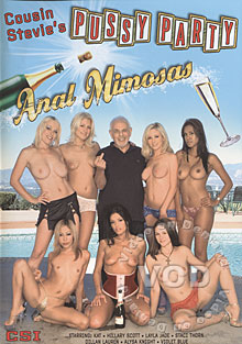 Cousin Stevie's Pussy Party 12: Anal Mimosas