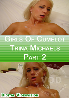 Girls of Cumelot - Trina Michaels Part 2