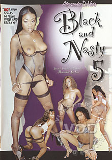 Black And Nasty 5