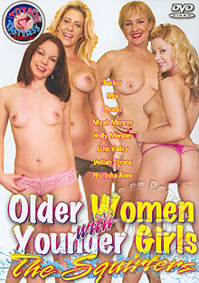 Older Women With Younger Girls:The Squirters