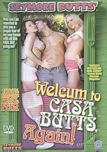 Welcum To Casa Butts, Again!