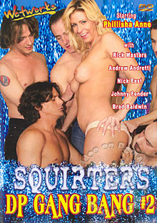 Squirters DP Gang Bang 2