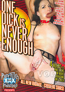 One Dick Is Never Enough